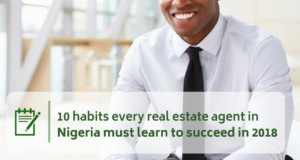 10 habits every real estate agent in Nigeria must learn to succeed in 2018