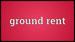 ground rent